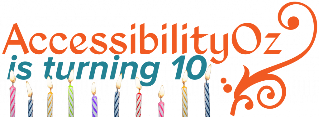 AccessibilityOz is turning 10
